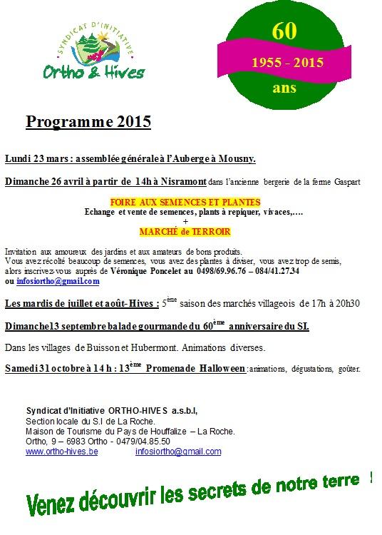 Activités  2015 à Ortho et Hives