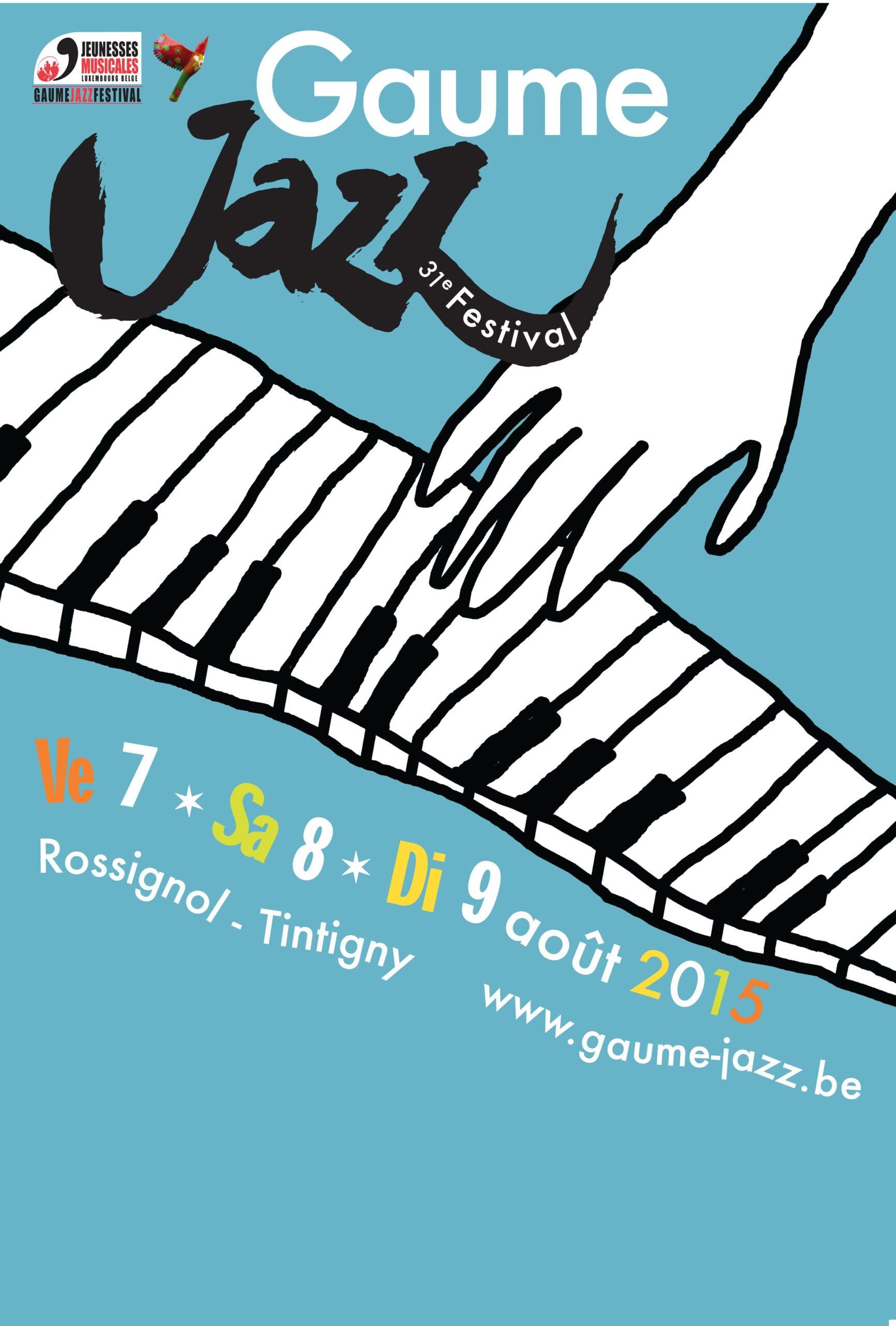 Rossignol : Gaume Jazz Festival  2015