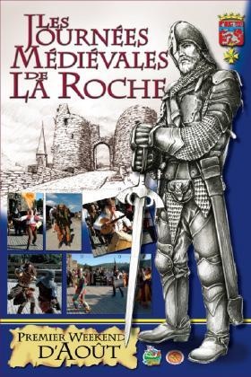 La Roche : rdv médiéval ce 6 et 7/08/16