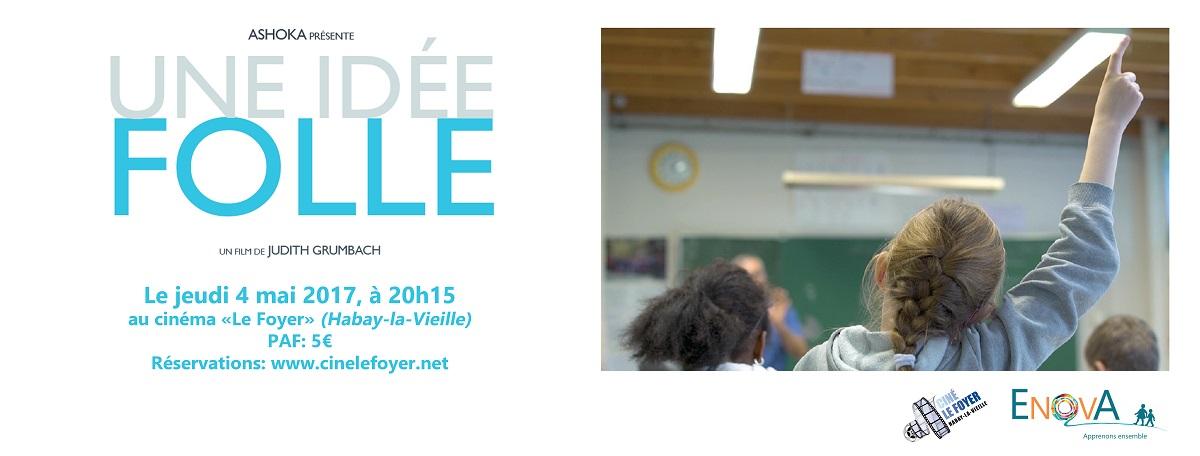 """Le Ciné """"Le Foyer"""" et EnovA vous invitent à la projection de """"Une idée folle""""."""