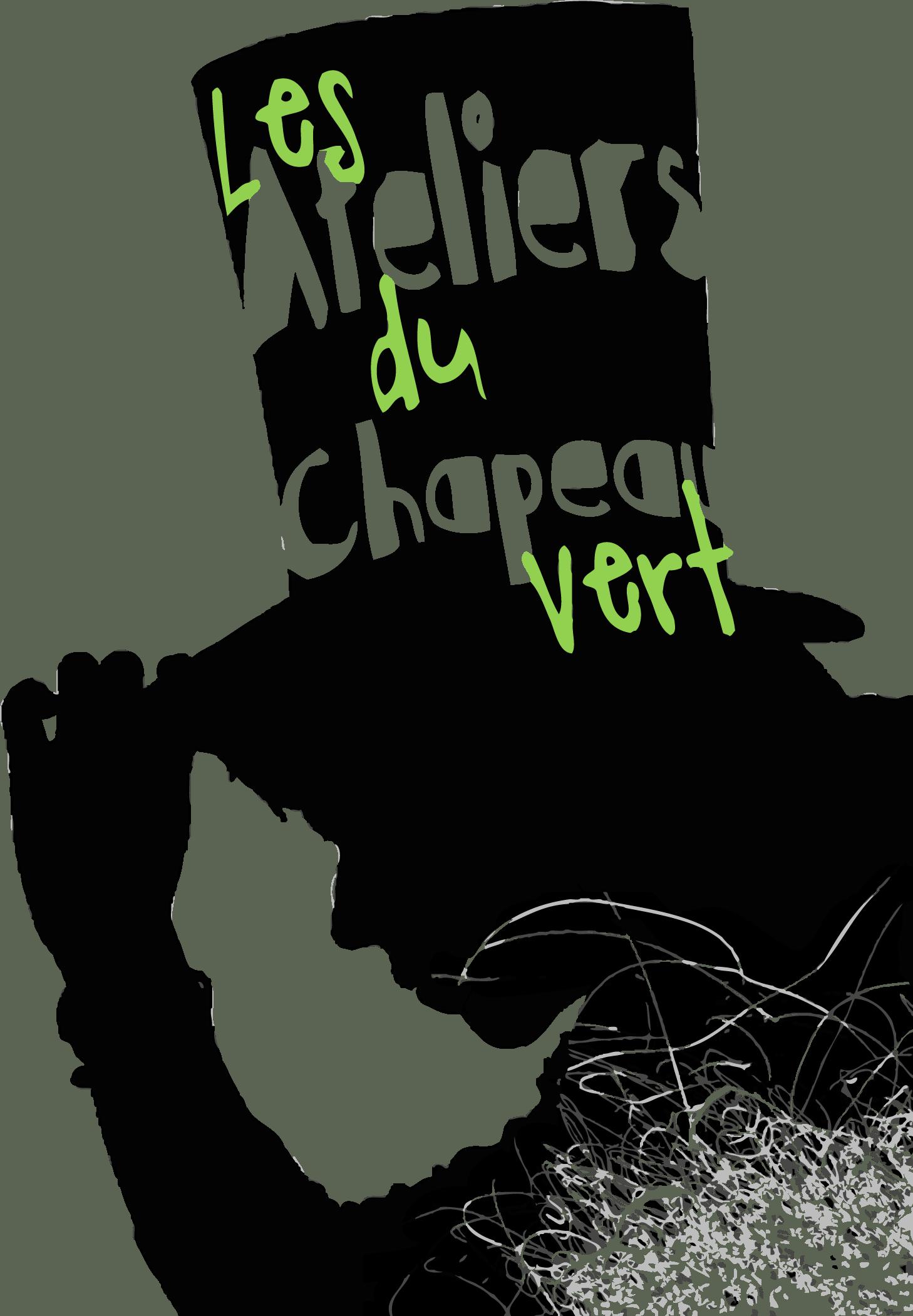 Les Ateliers du Chapeau Vert