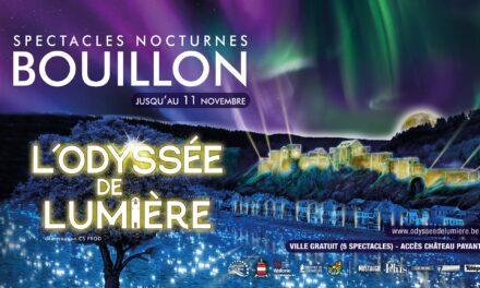 L'Odyssée de Lumière à Bouillon